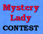 Mystery Lady Contest